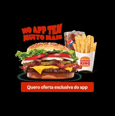 1 Combo de WHOPPER® Barbecue Bacon - R$ 26,90